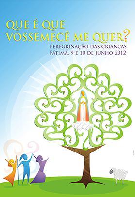 """Peregrinación de los niños a Fátima 2012: """"¿Qué es lo que usted me quiere?"""""""
