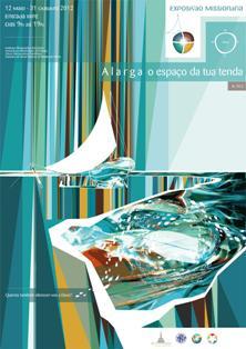 12 de mayo: Exposición misionera «Alarga el espacio de tu tienda» inaugurada en Fátima