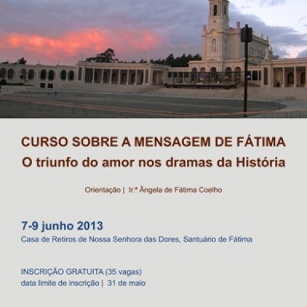 Shrine offers Course on the Message of Fatima on June 7 thru 9 - Demand for the Course on the Message of Fatima was greater than expected. Further enrolments aren't possible.