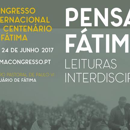 PENSAR FÁTIMA es el tema para el congreso internacional en 2017