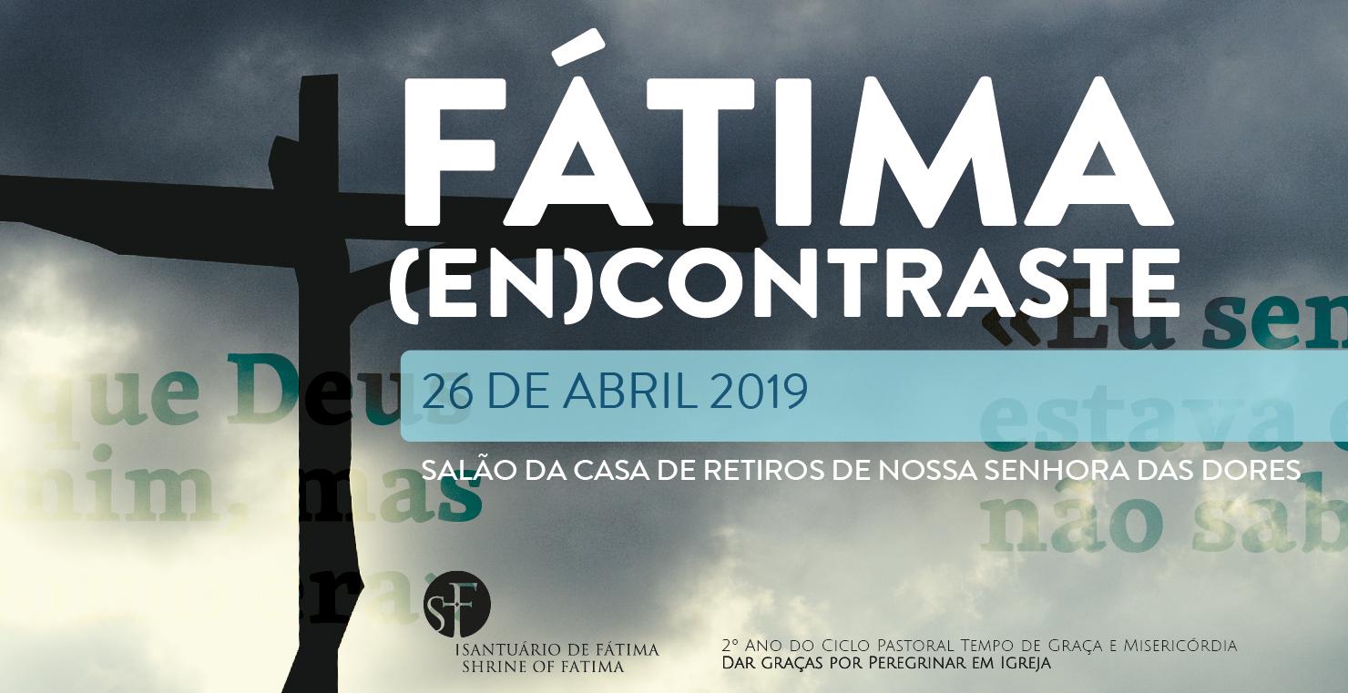 2019-04-12_Fatima_Encontraste.jpg