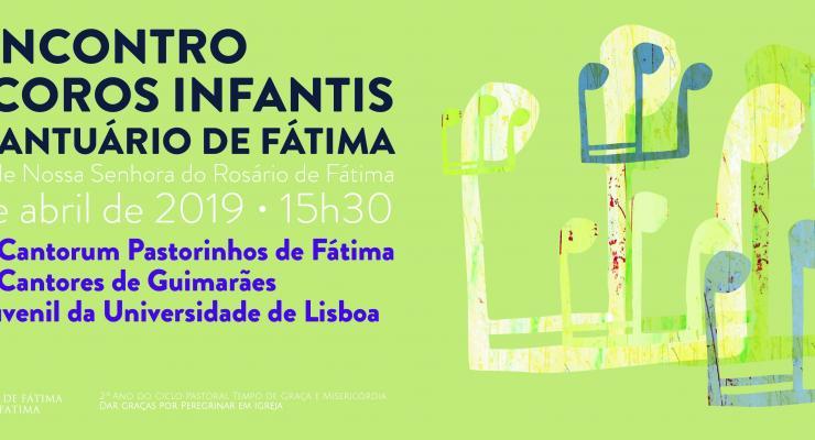 Basílica de Nossa Senhora do Rosário vai acolher XI Encontro de Coros Infantis do Santuário de Fátima