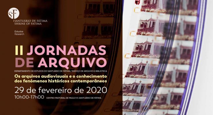 Santuário de Fátima promove II Jornadas de Arquivo com o tema «Os arquivos audiovisuais e o conhecimento dos fenómenos históricos contemporâneos»