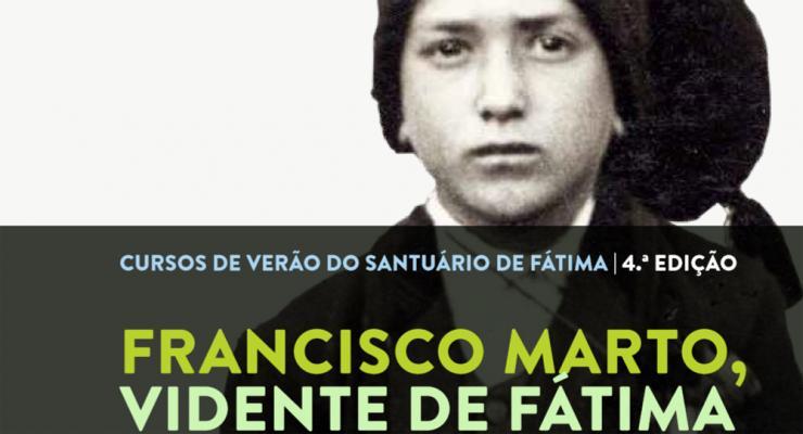 Cursos de Verão vão aprofundar a biografia e contexto histórico de Francisco Marto
