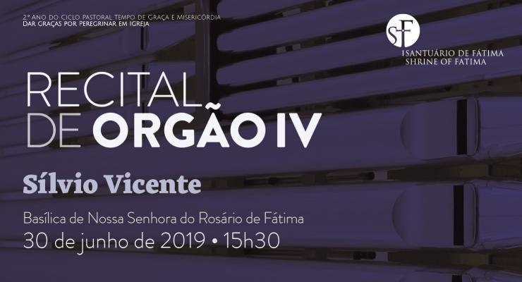 Sílvio Vicente protagoniza recital de órgão na Basílica de Nossa Senhora do Rosário de Fátima