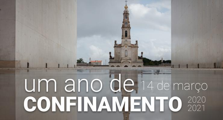 Há um ano, o Santuário de Fátima punha em prática um confinamento inédito na sua história