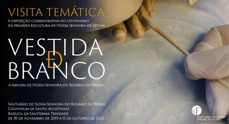 """Santuário promove visita temática à exposição temporária """"Vestida de Branco"""""""