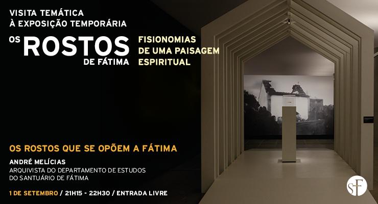 """Santuário apresenta """"Os rostos que se opõem a Fátima"""", na visita à exposição temporária"""