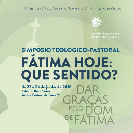 Theologico-Pastoral Symposium to Reflect on the Meaning of Fatima in the Contemporary World