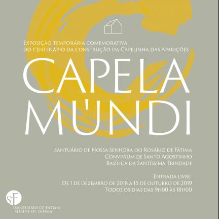 """Santuário promove """"CAPELA-MÚNDI""""- Exposição temporária comemorativa do centenário da construção da Capelinha das Aparições"""