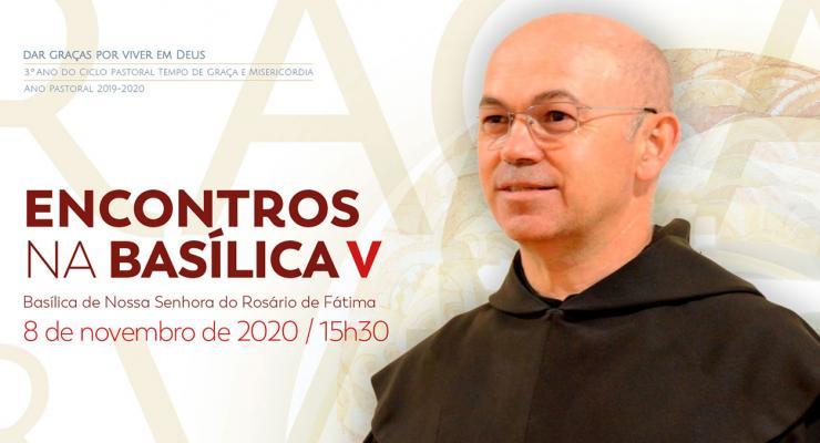 """""""Fátima, escola de santidade"""" é o tema do último Encontro na Basílica de 2020"""