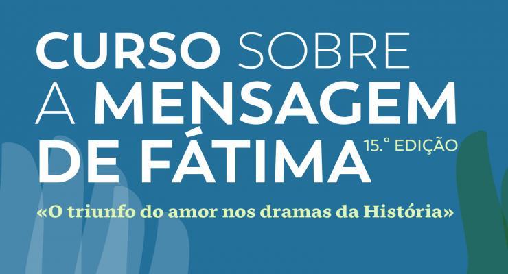 15.ª edição do Curso sobre a Mensagem de Fátima agendada para novembro