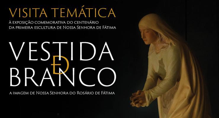 """Última visita temática à exposição """"Vestida de Branco"""" acontece a 7 de outubro"""