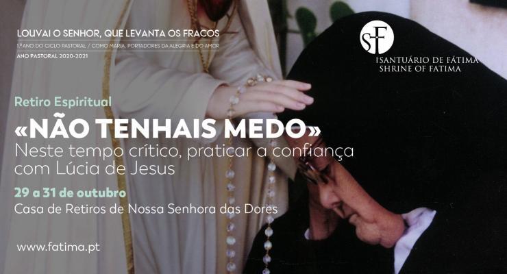 Retiro desafia a praticar a confiança com Lúcia de Jesus